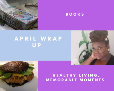 April 2019 Wrap -Up